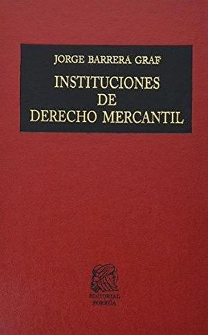 INSTITUCIONES DE DERECHO MERCANTIL   (TELA)