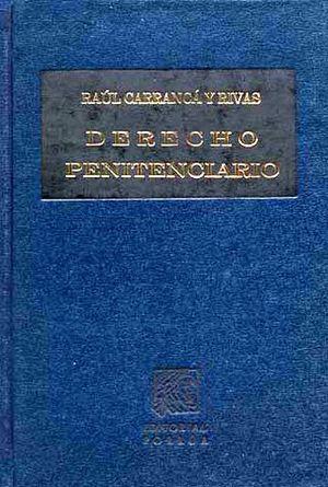 DERECHO PENITENCIARIO    (CARCEL Y PENAS EN MEXICO)