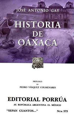 373 HISTORIA DE OAXACA (NVA.PRESENTACION)