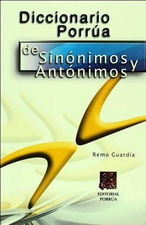 DICCIONARIO PORRUA DE SINONIMOS Y ANTONIMOS (NVA. PRESENTACION)