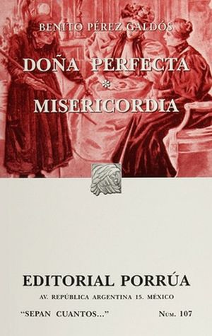 107 DOÑA PERFECTA, MISERICORDIA