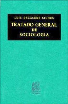 TRATADO GENERAL DE SOCIOLOGIA                           (TELA)