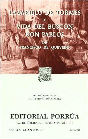034 LAZARILLO DE TORMES. VIDA DEL BUSCON DON PABLO