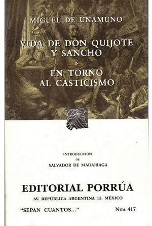 417 VIDA DE DON QUIJOTE Y SANCHO (NVA.PRESENTACION)