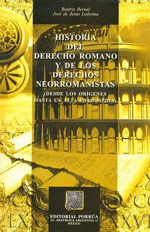 HISTORIA DEL DERECHO ROMANO Y DE LOS DERECHOS NEORROMANISTAS
