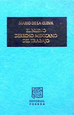 NUEVO DERECHO MEXICANO DEL TRABAJO T. II                   (TELA)
