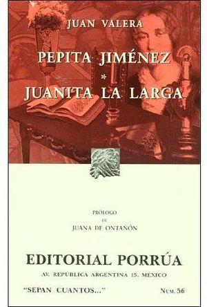 056 PEPITA JIMENEZ Y JUANITA LA LARGA