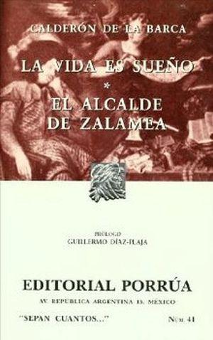 041 VIDA ES SUEÑO Y EL ALCALDE DE ZALAMEA