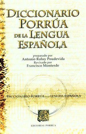 DICCIONARIO PORRUA DE LA LENGUA ESPAÑOLA (RUSTICO)