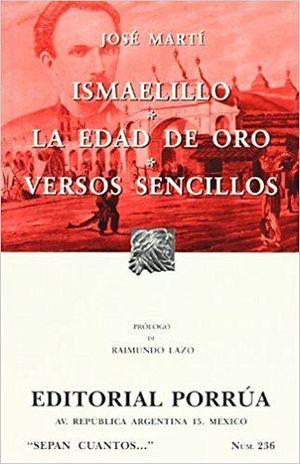 236 ISMAELILLO, LA EDAD DE ORO, VERSOS SENCILLOS
