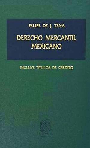 DERECHO MERCANTIL MEXICANO 22ED.     (TELA)