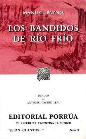 003 LOS BANDIDOS DEL RIO FRIO