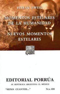 690 MOMENTOS ESTELARES DE LA HUMANIDAD