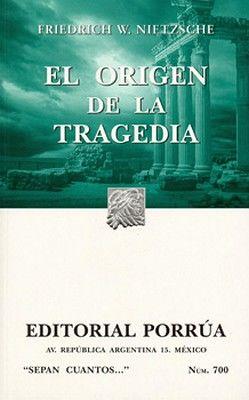 700 ORIGEN DE LA TRAGEDIA, EL