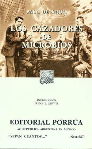 637 LOS CAZADORES DE MICROBIOS