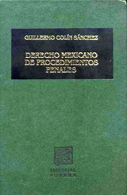 DERECHO MEXICANO DE PROCEDIMIENTOS PENALES                 (TELA)