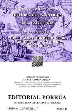 143 HISTORIA DE LA ANTIGUA O BAJA CALIFORNIA (NVA.PRESENTACION)