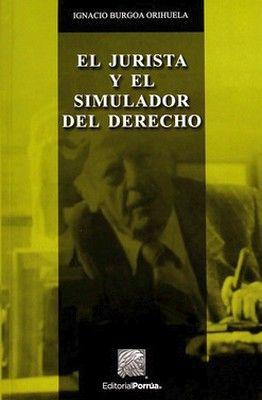 JURISTA Y EL SIMULADOR DEL DERECHO, EL