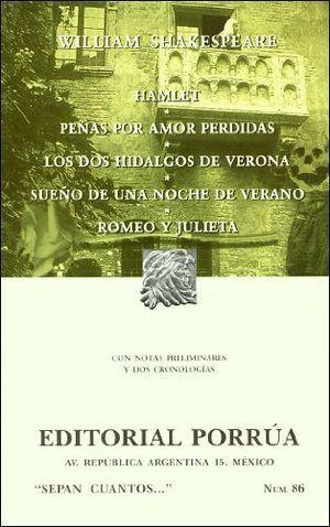 086 HAMLET/PENAS POR AMOR PERDIDAS/LOS DOS HIDALGOS DE VERONA