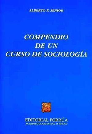 COMPENDIO DE UN CURSO DE SOCIOLOGIA (NVA. PRESENTACION)