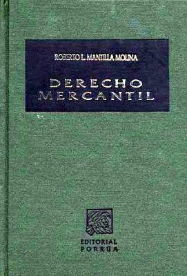 DERECHO MERCANTIL 29ED.                   (TELA)