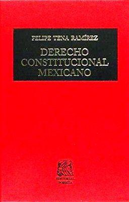 DERECHO CONSTITUCIONAL MEXICANO      (TELA)