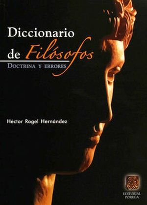 DICCIONARIO DE FILOSOFOS DOCTRINA Y ERRORES