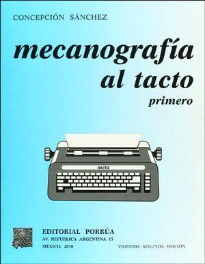 MECANOGRAFIA AL TACTO 1RO.