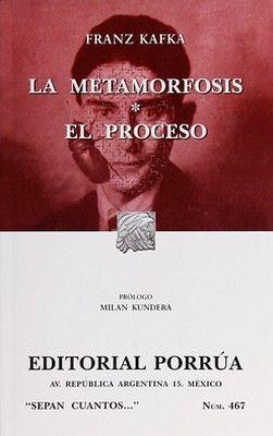 467 LA METAMORFOSIS / EL PROCESO