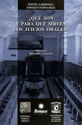 QUE SON Y PARA QUE SIRVEN LOS JUICIOS ORALES?