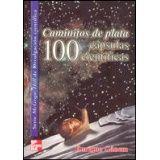 CAMINITOS DE PLATA 100 CAPSULAS CIENTIFICAS
