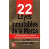22 LEYES INMUTABLES DE LA MARCA (RUSTICO)