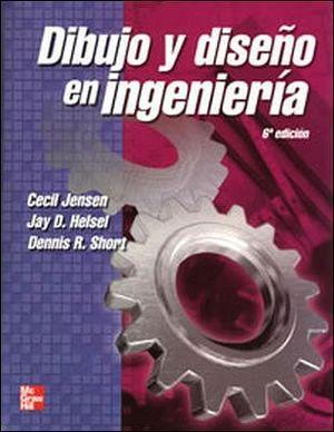 DIBUJO Y DISEÑO EN INGENIERIA 6ED.