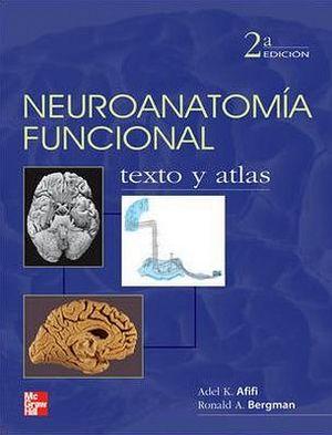 NEUROANATOMIA FUNCIONAL 2ED. -TEXTO Y ATLAS-