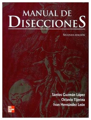 MANUAL DE DISECCIONES 2ED.