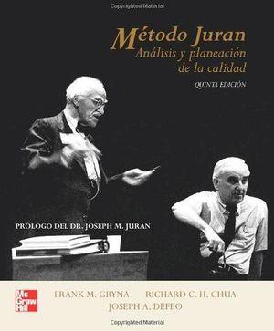 METODO JURAN (ANALISIS Y PLANEACION DE LA CALIDAD) 5ED.