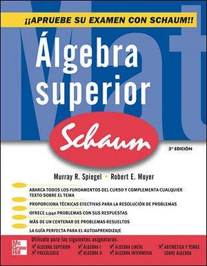 ALGEBRA SUPERIOR 3ED. (SCHAUM)