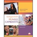 COMUNICACION EN UN MUNDO CAMBIANTE 2ED.
