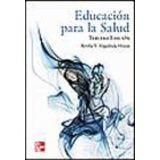 EDUCACION PARA LA SALUD 3ED.