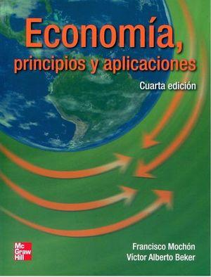 ECONOMIA PRINCIPIOS Y APLICACIONES 4ED.