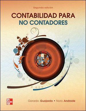 CONTABILIDAD PARA NO CONTADORES 2ED.