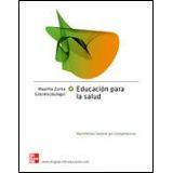 EDUCACION PARA LA SALUD -BACHILLERATO GENERAL POR COMPETENCIAS-