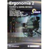 ERGONOMIA 2 CONFORT Y ESTRES TERMICO 3ED. C/CD