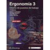 ERGONOMIA 3 DISEÑO DE PUESTOS DE TRABAJO 2ED. C/CD