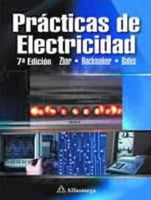 PRACTICAS DE ELECTRICIDAD 7ED.