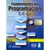 FUNDAMENTOS DE PROGRAMACION C/C++ 4ED. C/CD