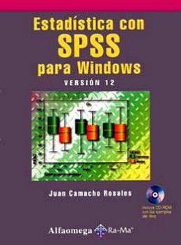 ESTADISTICA CON SPSS PARA WINDOWS VERSION 12 C/CD