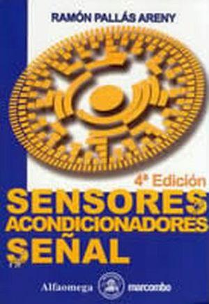 SENSORES Y ACONDICIONADORES DE SEÑAL 4ED.