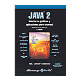 JAVA 2 3ED. (INTERFACES GRAFICAS Y APLICACIONES P/INTERNET)