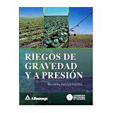 RIEGOS DE GRAVEDAD Y A PRESION